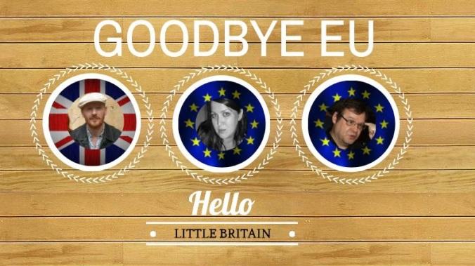 goodbye Britain x 3